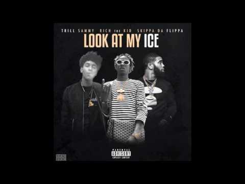 Trill Sammy Ft. Rich The Kid & Skippa Da Flippa - Look At My Ice (prod. by @officialtoju)