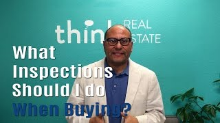 What inspections should I do? | Something to Think About | Real Estate Nuggets