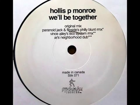 Hollis P Monroe - We'll Be Together(Original Mix)