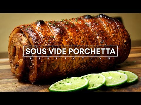 Sous Vide PORCHETTA Perfection!