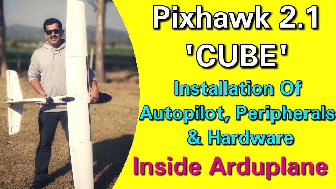 Installation Of Pixhawk 2 1 'CUBE' & Its Peripherals & Hardware Inside  Fixed Wing Uav - Tutorial