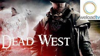 Dead West (Thriller in voller Länge)