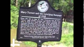 Mary Turner Lynching & The Week Of Terror In Brooks & Lowndes County Georgia
