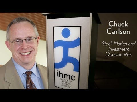 Chuck Carlson - Stock Market and Investment Opportunities