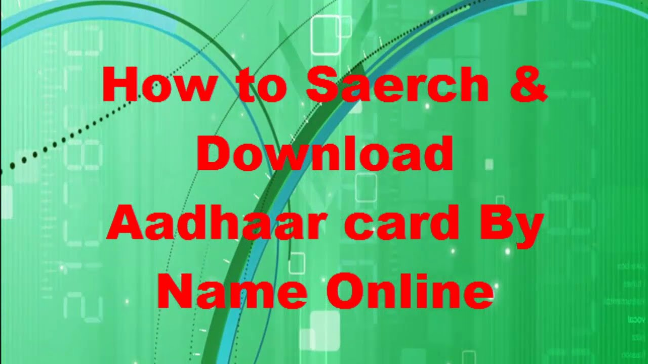 How to search & download aadhaar card by name [hd] youtube.