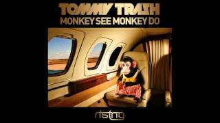 Tommy Trash - Monkey See Monkey Do (Original Mix)