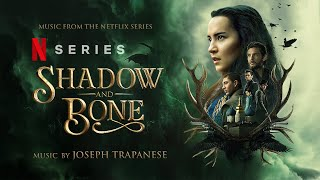 Shadow and Bone (Full Soundtrack Album) by Joseph Trapanese, The Budapest Art Orchestra