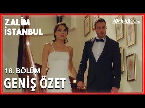 Zalim İstanbul 18. Bölüm Geniş Özet