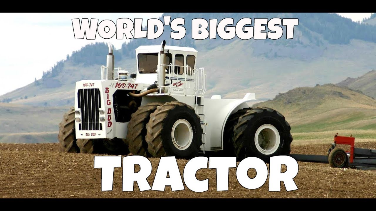 Big Bud 747 >> Worlds Biggest Tractor Bid Bud 747 And The History Of Its Life