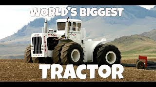 WORLDS BIGGEST TRACTOR - Bid Bud 747 and the History of Its Life