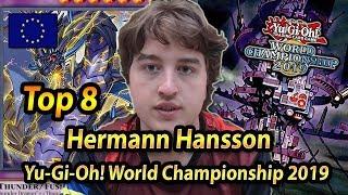 Top 8 Herman Hansson | Yu-Gi-Oh! World Championship 2019 Berlin