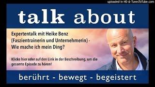 Expertentalk mit Heike Benz (Faszientrainerin und Unternehmerin) - Wie mache ich mein Ding?