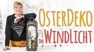 OSTERDEKO - DAS WINDLICHT - DIY