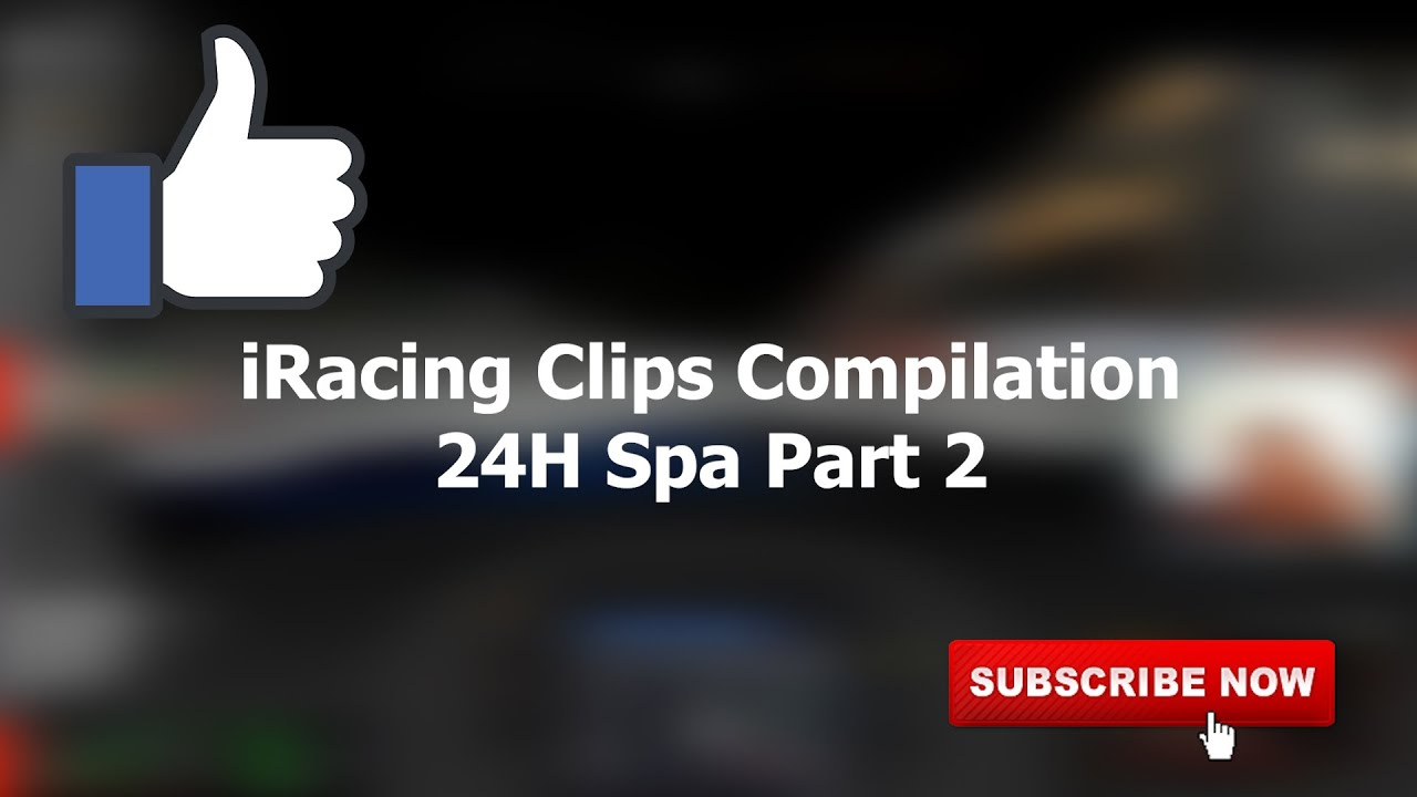 24H Spa #2 | iRacing Clips Compilation