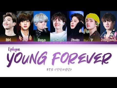 BTS - EPILOGUE : Young Forever (방탄소년단 - Young Forever) [Color Coded Lyrics/Han/Rom/Eng/가사]