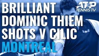 dominic-thiem-brilliance-in-win-v-cilic-coupe-rogers-2019