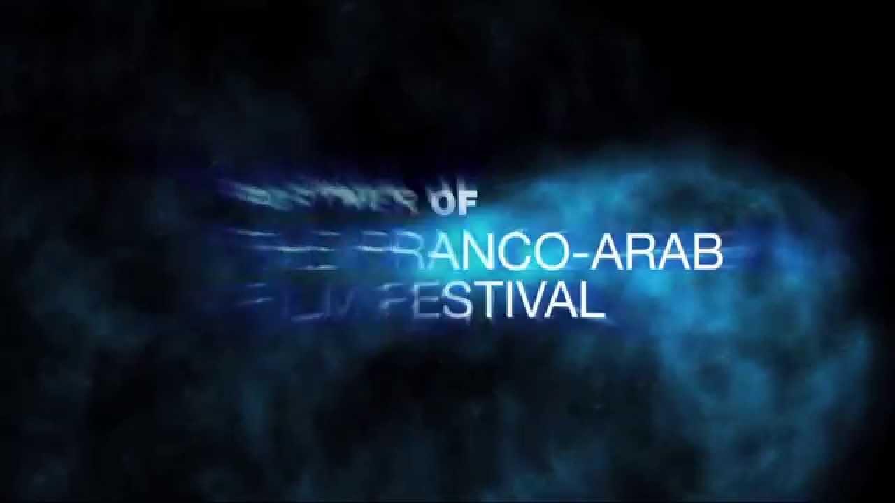Download Official Trailer 2014 Franco-Arab Film Festival