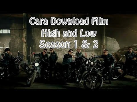 Cara Download Film High And Low Season 1 & 2 Termudah Di HP
