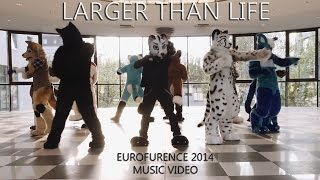 Eurofurence 2014 - Larger Than Life music video
