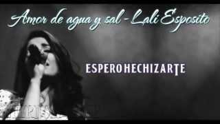 [LETRA] Amor de Agua y Sal - Lali Esposito