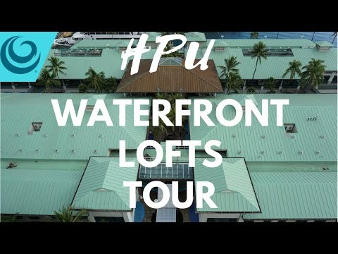 WATERFRONT LOFTS TOUR | Hawaii Pacific University