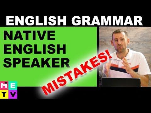 Native English Speaker Mistakes