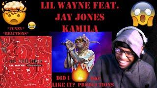 Lil Wayne Feat. Jay Jones - Kamila - No Ceilings 3 - Official Audio - REACTION