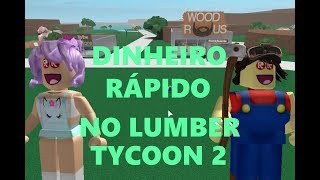 ROBLOX-Fast Cash-Lumber Tycoon 2