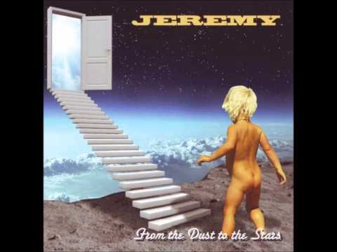Jeremy - From the Dust to the stars - For Chosen ones