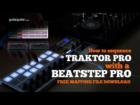 How to sequence Traktor with an Arturia Beatstep Pro Midi Map