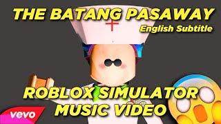 🎶 ROBLOX SIMULATOR MUSIC VIDEO: THE BATANG PASAWAY! 😱 (Roblox Edition) - WITH ENGLISH SUBTITLE 📖