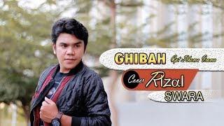 GHIBAH _Cover_ by - RIZAL SWARA - Cpt : Rhoma irama