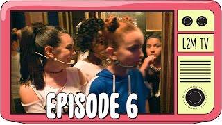 L2M - Backstage Butterflies [Episode 6]
