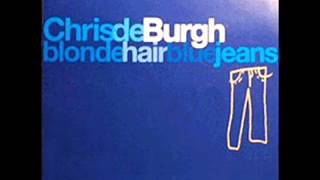Chris de Burgh   Blonde Hair,Blue Jeans 1994