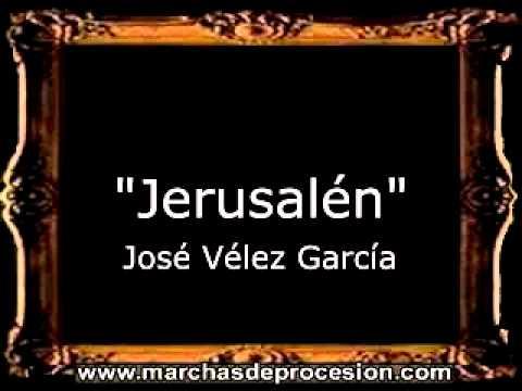 Jerusalén - José Vélez García [BM]