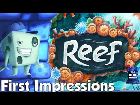 Reef First Impressions - with Tom Vasel