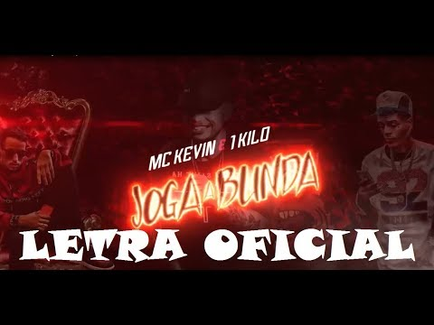 MC Kevin Part. Knust e DoisP 1Kilo - Joga a Bunda (LETRA)