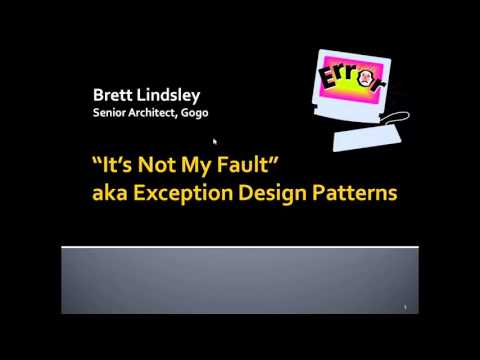 Illinois Java User Group -  It's Not My Fault - Exception Design Patterns