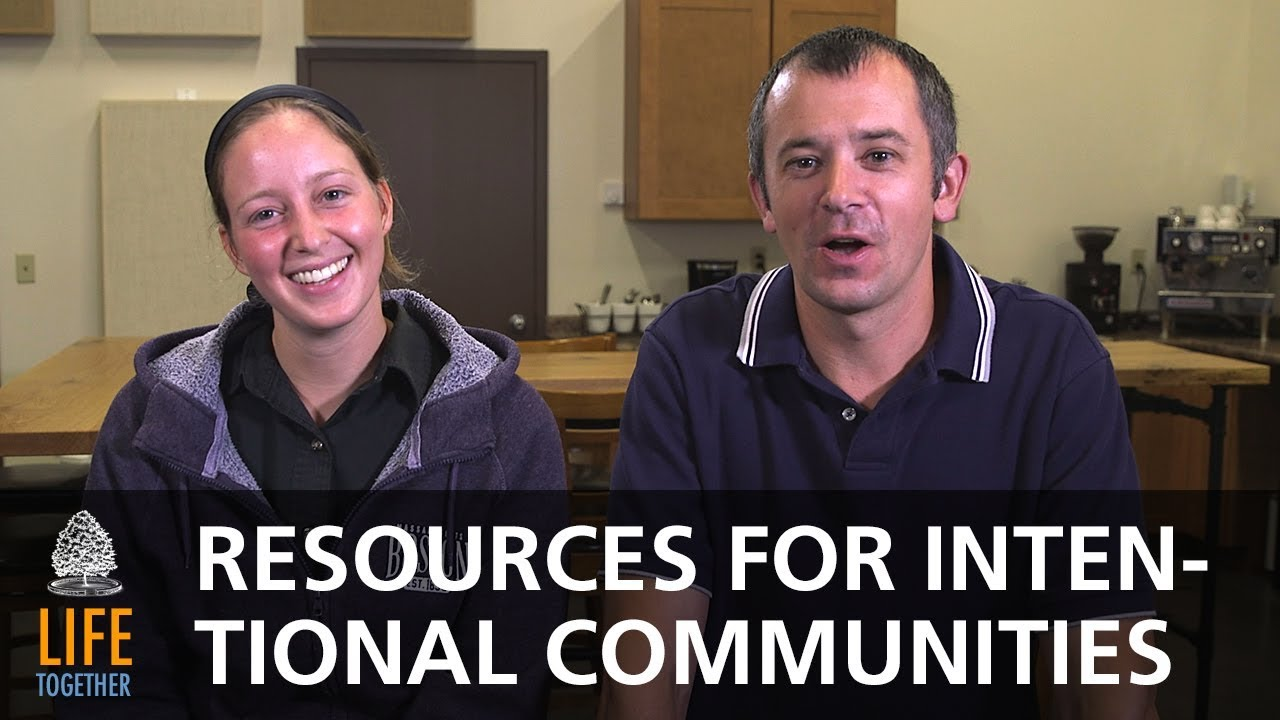 Intentional Community – Our Favorite Resources