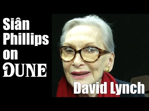 Siân Phillips - Working with David Lynch on Dune