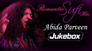 Romantic Sufi Hits - Abida Parveen | Superhit Sufi Songs