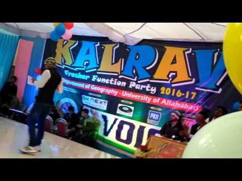 Fresher party by Prashant singh Allahabad University 2016- 17