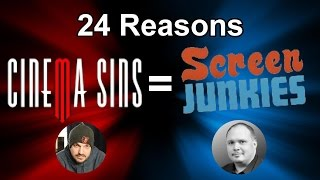 24 Reasons CinemaSins & Screen Junkies are the Same Channel