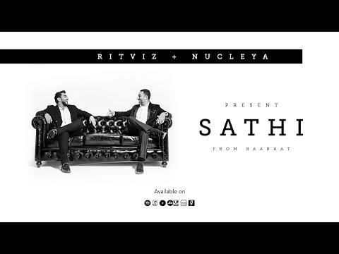 Ritviz & Nucleya – Sathi
