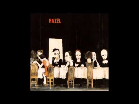 Hazel - Are You Going to Eat That? (Full Album)