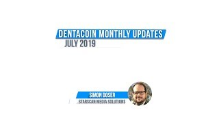 Dentacoin A Month in Review: July, 2019