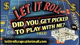 Do you get to play craps with me?  Watch and see!!!