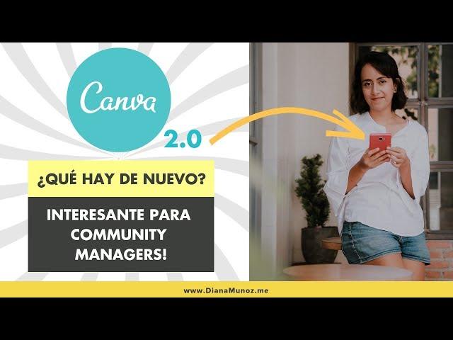 🔥 Nuevas funcionalidades Canva 2.0 (Cambios Canva 2019) | Diana Muñoz