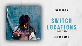 Gambar cover Warhol.SS - Switch Locations (Chest Pains)