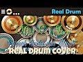 Our Story Pernah Hadir dan Masih cover Real Drum